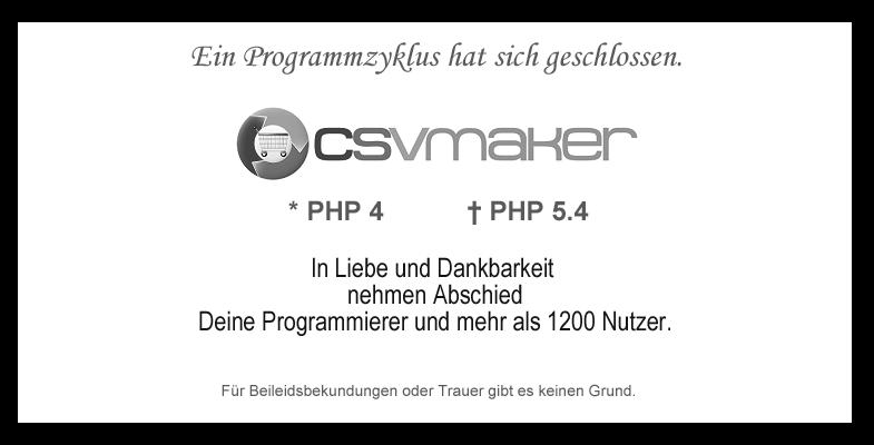 """""""Wir nehmen Abschied vom CSV Maker"""""""